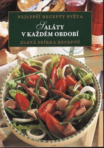 Saláty v každém období, zlatá sbírky receptů, 1998