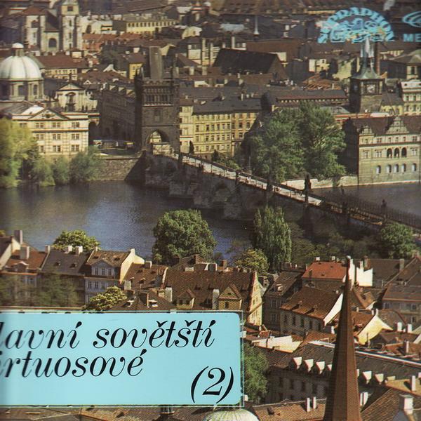 LP Slavní sovětští virtuosové 21. 1974, 1 11 1688 G
