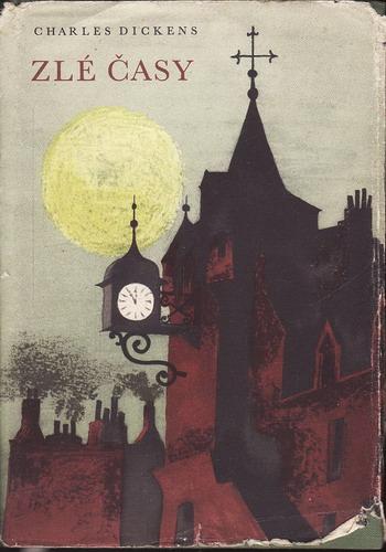 Zlé časy / Charles Dickens, 1956