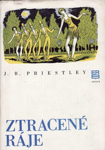 Ztracené ráje / J. B. Priestley, 1975