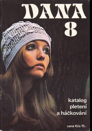 Dana 8, katalog pletení a háčkování, 1971