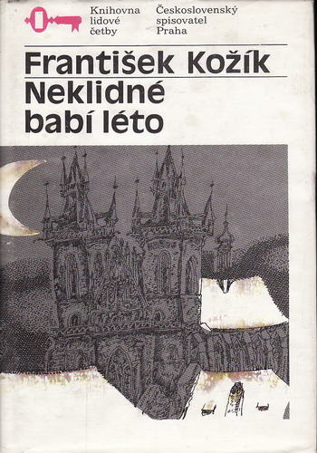 Neklidné babí léto / František Kožík, 1990