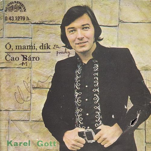 SP Karel Gott, , mami, dík, Čao Báro, 1972