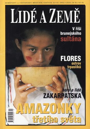 2005/07 Lidé a země, zeměpisný a cestopisný měsíčník