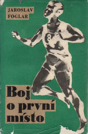 Boj o první místo / Jaroslav Foglar, 1969