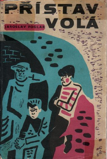Přístav volá / Jaroslav Foglar, 1969