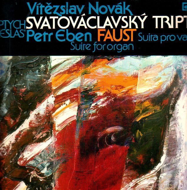 LP Vítězslav Novák, Svatováclavský triptych, Petr Erben, Faust, 1982