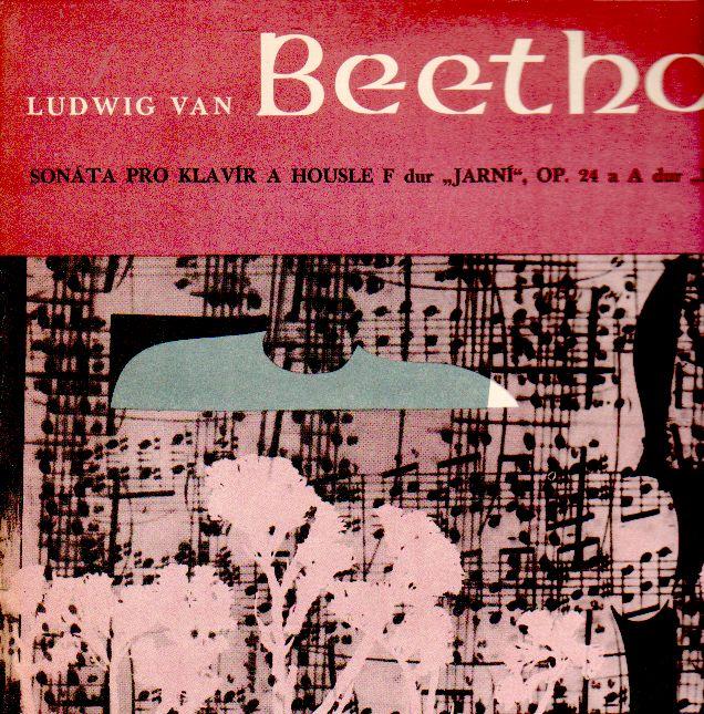 LP Ludwig van Beethoven, Sonata pro housle a klavír, Jarní, Kreutzerova, 1965