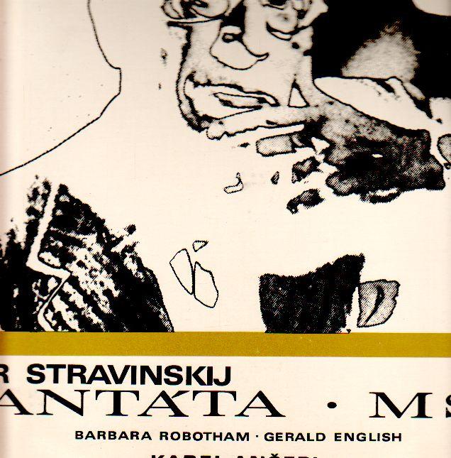 LP Igor Stravinský, Kantáta, Mše, Karel Ančerl, Český pěvecký sbor, 1969