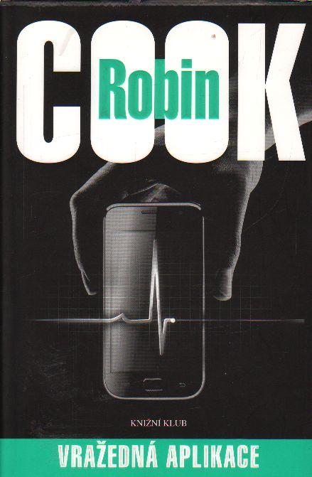 Vražedná aplikace / Robin Cook, 2014