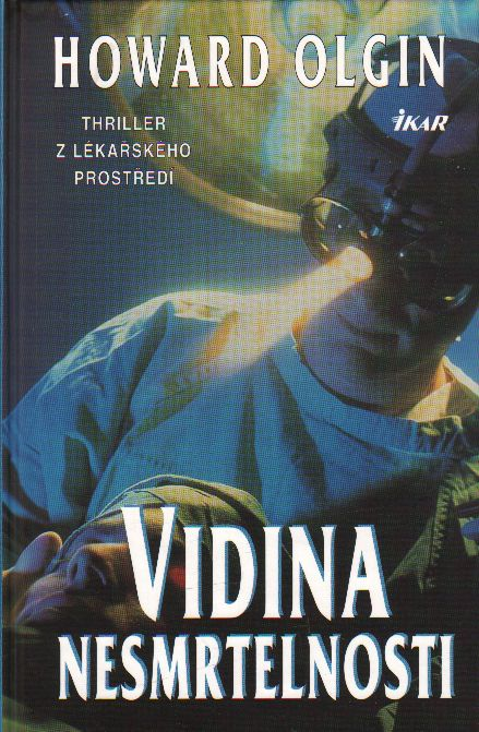 Vidina nesmrtelnosti / Howard Olgin, 2001