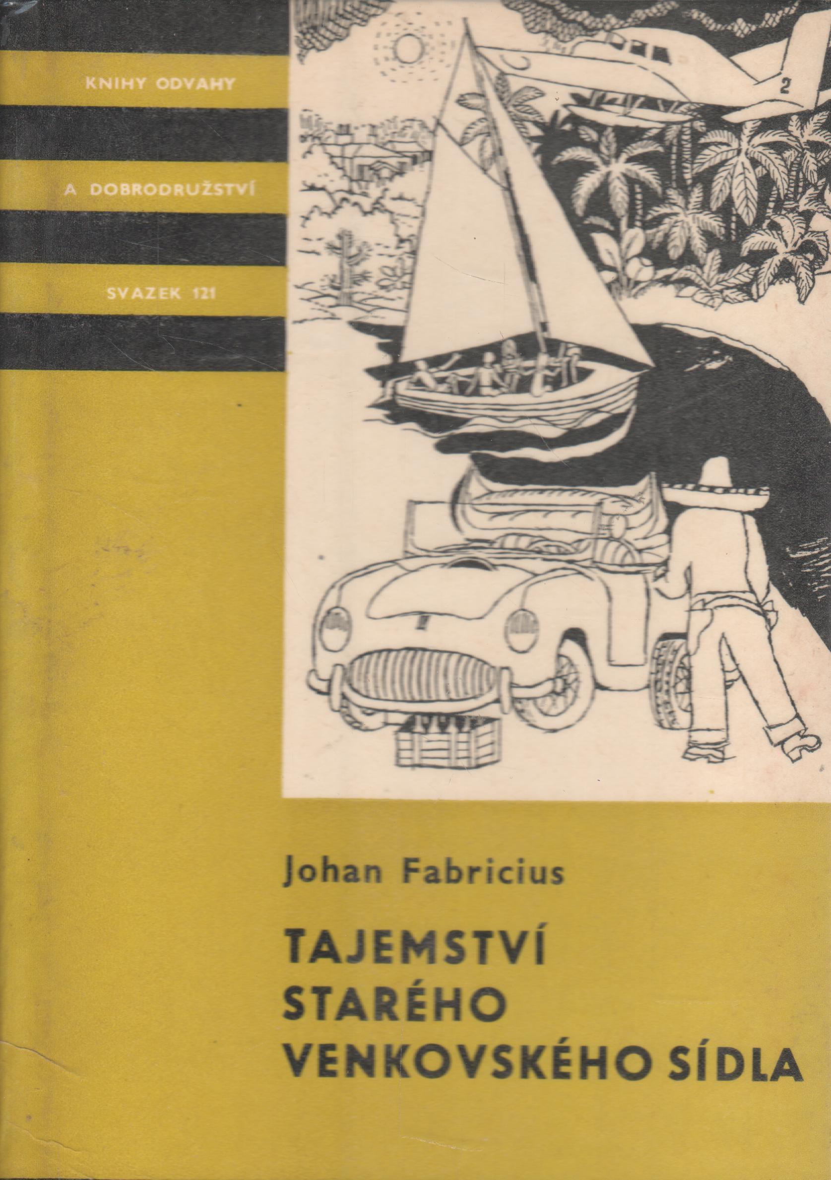 KOD sv. 121 Tajemství starého venkovského sídla / Jahan Fabricius, 1972