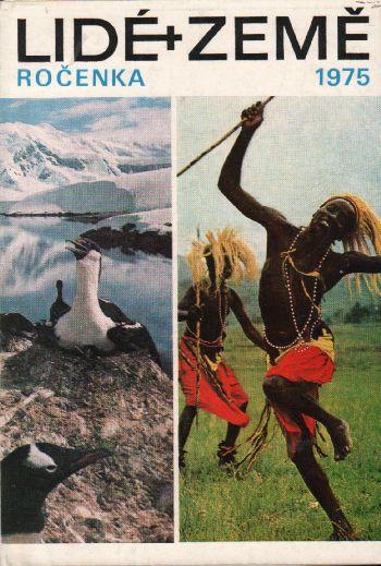 Ročenka 1975 Lidé a Země, zeměpisný a cestopisný měsíčník