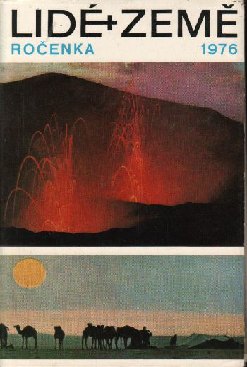 Ročenka 1976 Lidé a Země, zeměpisný a cestopisný měsíčník