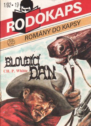 Rodokaps, Bloudící Dan / Ch.P. Whitte, 1992