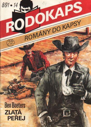 Rodokaps, Zlatá peřej / Ben Boeters, 1991