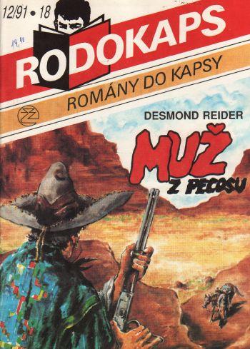 Rodokaps, Muž z Pecosu / Desmond Reider, 1991