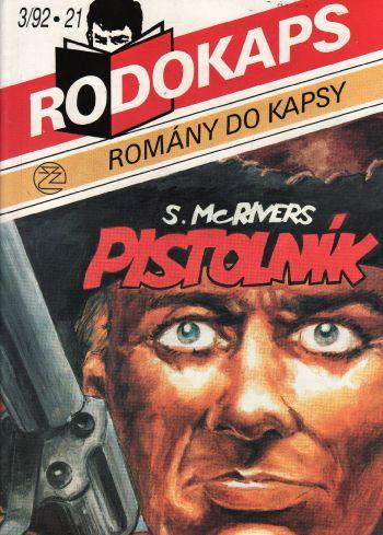 Rodokaps, Pistolník / S. McRivers, 1992