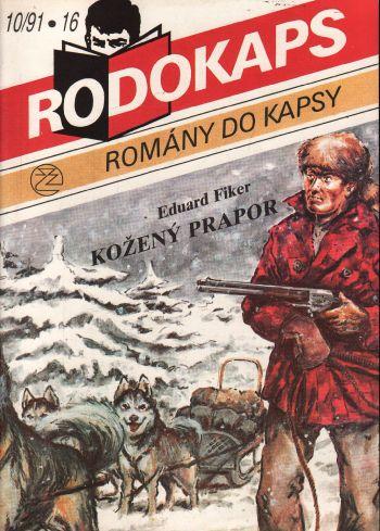Rodokaps, Kožený prapor / Eduard Fiker, 1991