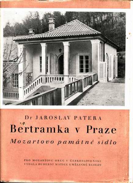Bertramka v Praze / Dr Jaroslav Patera