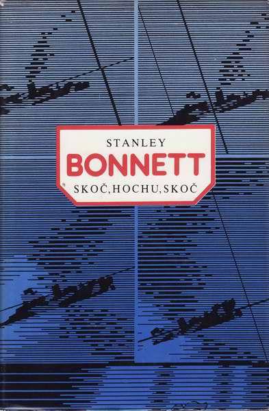 Skoč, hochu, skoč / Stanley Bonnett