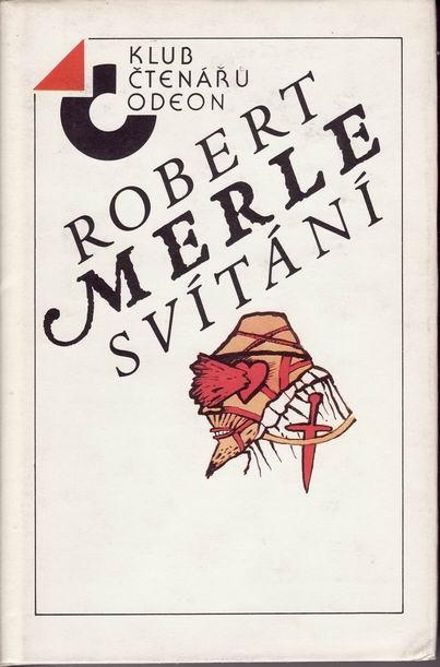Svítání / Robert Merle, 1988