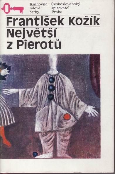 Největší z Pierotů / František Kožík, 1986