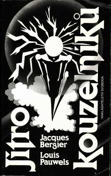 Jitro kouzelníků / Jacques Bergier, Louis Pauwels
