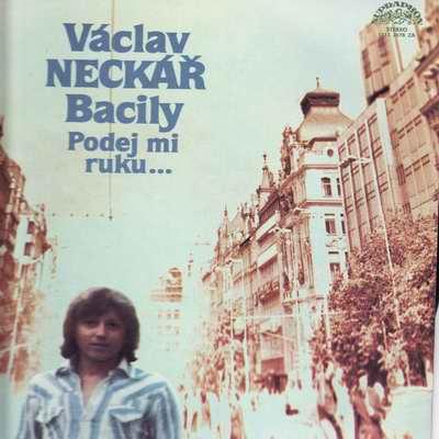 LP Václav Neckář - Bacily - Podej mi ruku