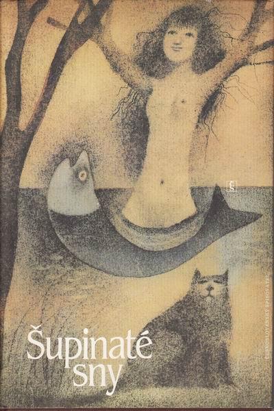 Šupinaté sny / kolektiv autorů, il. Adolf Born, 1983