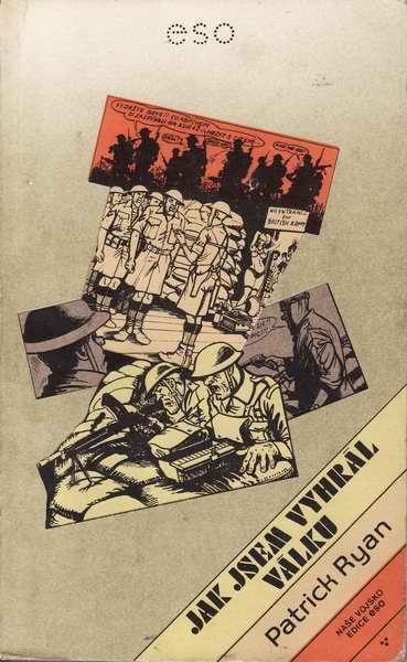 Jak jsem vyhrál válku / Patrick Ryan, 1985