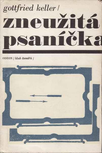 Zneužitá psaníčka / Gottfried Keller