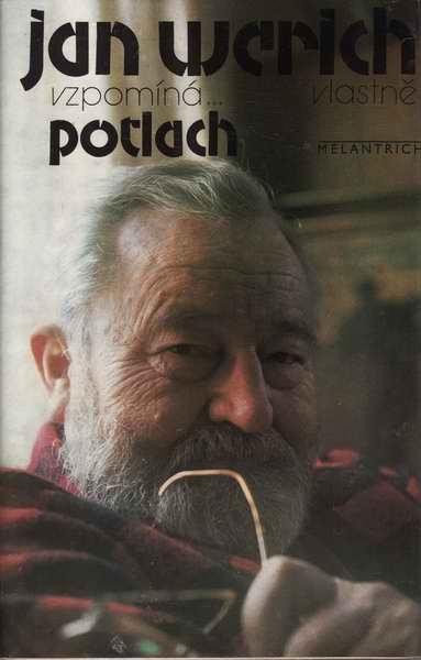Jan Werich vzpomíná... vlastně potlach / Jan Werich