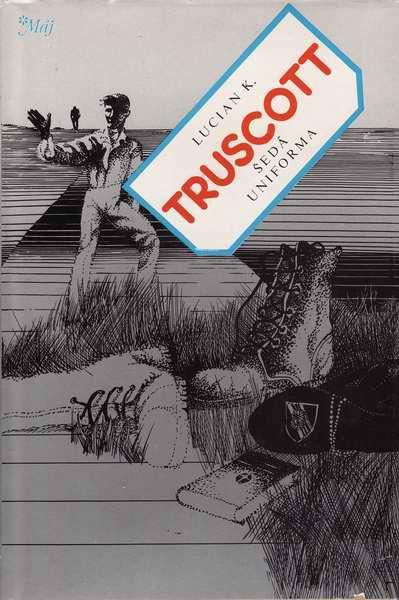 Šedá uniforma / Lucian K. Truscott, 1982
