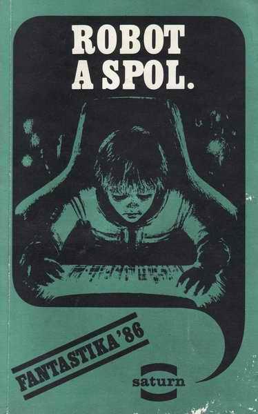 Robot a spol. / kolektiv autorů