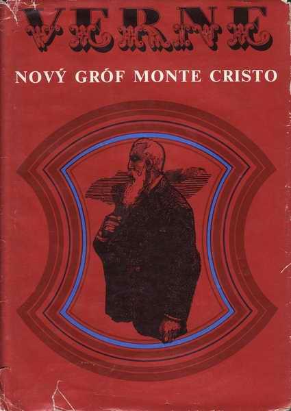 Nový gróf Monte Cristo / Jules Verne