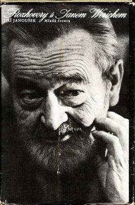 Rozhovory s Janem Werichem / Jiří Janoušek, 1982