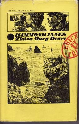 Zkáza Mary Deare / Hammond Innes, 1978