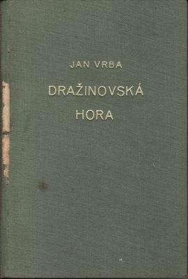 Dražinovská hora / Jan Vrba