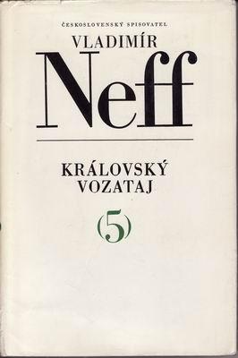 Královský vozataj / Vladimír Neff / (5)