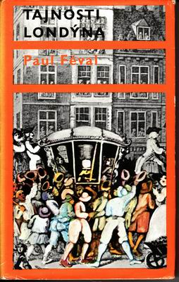 Tajnosti Londýna / Paul Féval