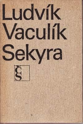 Sekyra / Ludvík Vaculík