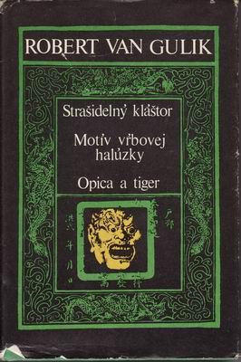 Strašidelný kláštor -Opica a tiger / Robert van Gulik
