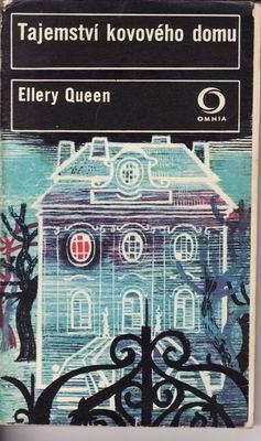 Tajemství kovového domu / Ellery Queen