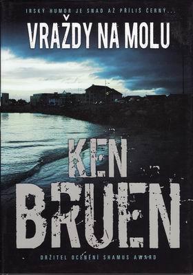 Vraždy na molu / Ken Bruen