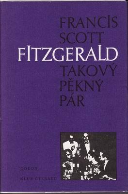 Takový pěkný pár / Francis Scott Fitzgerald
