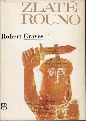 Zlaté rouno / Robert Graves