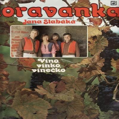LP Moravanka / Víno, vínko, vínečko