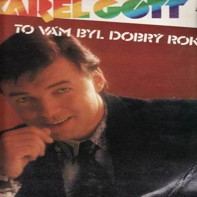 LP Karel Gott / To vám byl dobrý rok - 1985