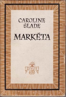 Markéta / Caroline Slade